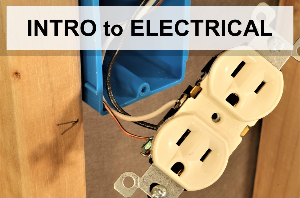 Introduction to Electrical Wiring - Mr. Lopez